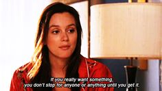 Check out all the awesome blair waldorf gifs on WiffleGif. Including all the gossip girl gifs, leighton meester gifs, and blair waldorf quotes gifs. Blair Quotes, Blair Waldorf Quotes, Tv Quotes, Mood Quotes, Best Quotes, Life Quotes, Favorite Quotes, Crush Quotes, Music Quotes