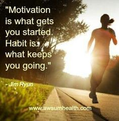 From motivation to habit....