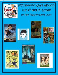 Blog post by The Teacher Next Door about my favorite read alouds for 4th and 5th graders.