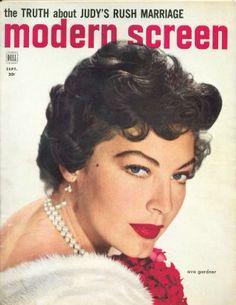 """Ava Gardner ~ """"modern screen"""" magazine, September 1953..."""