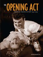 """Read """"Opening Act, The Canadian Theatre History by Susan McNicoll available from Rakuten Kobo. The conventional opinion is that professional Canadian theatre began in 1953 with the founding of the Stratford Festival. Martin Sharp, Charles Foster, Mr Selfridge, Stratford Festival, Dolly Sisters, Toronto Street, Local Movies, Elsie De Wolfe, Poetry Collection"""