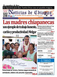 #HoyEnPortada Las madres chiapanecas son ejemplo de trabajo honesto, cariño y productividad: @LAMelgar