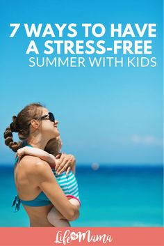 Summer is supposed to be a time of long, beautiful days and maximum relaxation. Unfortunately, if you are spending your summer wrangling kids around everyday, things can get a lot less serene and way more stressful. Follow these great tips to figure out how to make summer break with your kids as stress-free as possible.