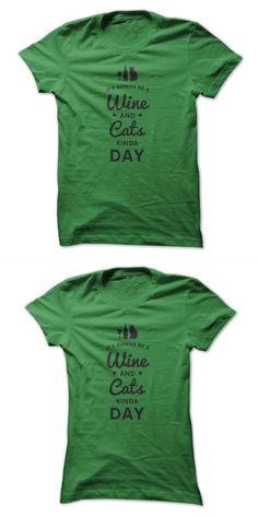 Its Gonna Be A Wine And Cats Kinda Day (black) Sacramento River Cats T Shirts #dancing #cat #t #shirt #my #cat #is #cuter #than #your #boyfriend #t #shirt #oakland #ray #cats #t #shirt #star #wars #cats #t #shirt