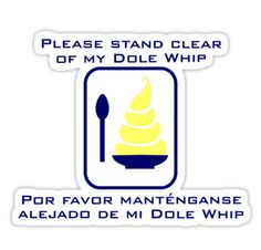 Stand Clear of My Dole Whip by NevermoreShirts