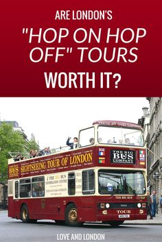 Thinking about getting tickets for a hop-on hop-off tour in London? Figure out if it's worth it for you, depending on your travel style and your trip type. Hop off Hop on Bus tours can be great for certain visitors to London, but find out if you're one of them before you buy the tickets.