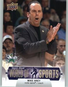 2011 Upper Deck World of Sports Baseball Trading Card #69 Mike Brey - Notre Dame Fighting Irish (Basketball Coach) (ENCASED Collectible Card) by Upper Deck. $1.75. 2011 Upper Deck World of Sports Baseball Trading Card #69 Mike Brey - Notre Dame Fighting Irish (Basketball Coach) (ENCASED Collectible Card)