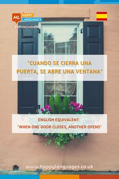 A lovely Spanish idiom to learn: do you have a similar expression in your language? Spanish Idioms, English Idioms, Spanish English, Learn Spanish, Idiomatic Expressions, Grammar Tips, When One Door Closes, Spanish Culture, Closed Doors