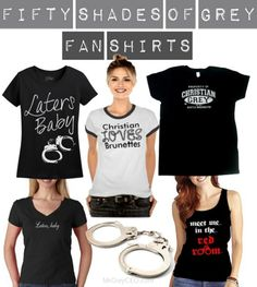 Sexy T-Shirts for Fifty Shades of Grey Fans