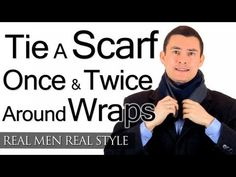 Tie A Scarf - The Parisian Scarf Knot - French Knot - European - Parisian - Loop Knot For Scarves Scarf Knots, Tie Knots, Scarf Wrap, Real Men Real Style, European Men, Head Scarf Styles, How To Wear Scarves, Tie Scarves, Best Mens Fashion