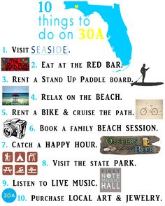10 THINGS TO DO ON 30A  (created by the SoWal Insider) http://visitsouth.com/articles/article/10-things-to-do-on-30a/