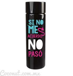 """Cilindro para fiesta """"Si no me acuerdo..."""" negro 1 disponible en www.coconut.com.mx Síguenos en Facebook https://www.facebook.com/coconutstoremx/ #Termo #Cilindro #Despedida #Bachelor #Bachelorette #Party"""