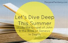 Let's Dive Deep This Summer: Study The Gospel of John & The Book of Genesis In Depth Youth Ministry, Ministry Ideas, Inductive Bible Study, Gospel Of John, New Testament Bible, Book Of Genesis, Big Words, June 3rd, Bible Prayers