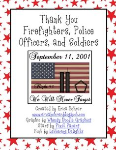 To remember 9/11, I created these letter writing printables.  You can have your students write letters to firemen, police officers, or soldiers tha...