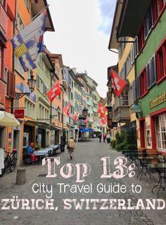 Top 13: City Travel Guide to Zürich, Switzerland — LIVING MINNALY