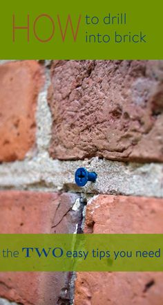 Want To Attach Anything A Brick Or Concrete Wall It S Not As Terrifying You Think Is In Fact Just Need These 2 Little Tips