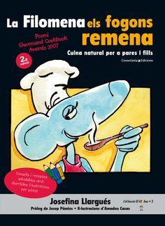 Llargués, Josefina. LA FILOMENA ELS FOGONS REMENA. Cossetània, 2015. [Premi Gourmand Cookbook Awards 2007.]