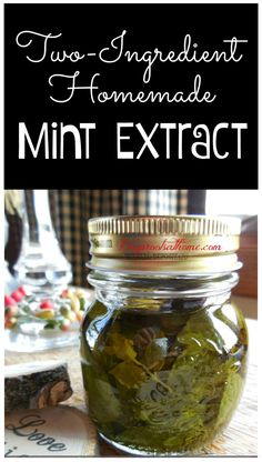 Two-Ingredient Homemade Mint Extract. It takes only five minutes of hands-on prep time and 2 months to steep! Drying Mint Leaves, Mint Extract, Peppermint Leaves, Peppermint Patties, Mint Chocolate, Chocolate Brownies, Real Food Recipes, Healthy Recipes, Food Tips
