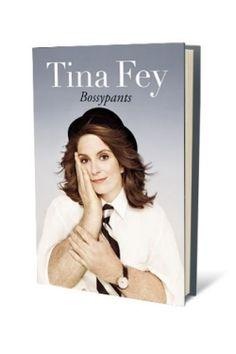 Bossypants by Tina Fey, my hero