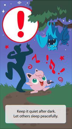 Pokemon Go fan art loading screen tips! Keep it quiet after dark. Let others sleep peacefully.