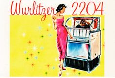 Wurlitzer 2204 vintage jukebox advertising