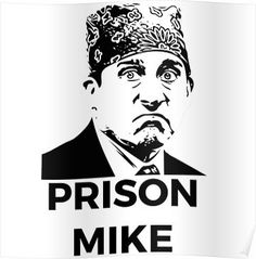 Prison Mike - The Office (U.S.) Poster