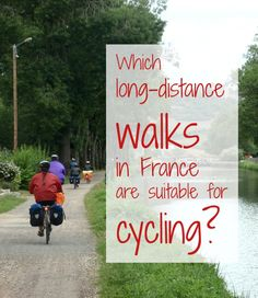 Not enough vacation time for a long-distance walk? Perhaps cycling is your preferred mode of transport!!