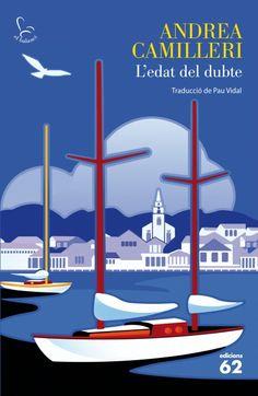 edat del dubte (Edicions 62, 2012) En aquest nou cas –el més ...