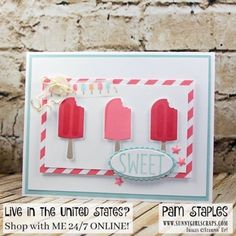 Stampin' Up! Cool Treats Raspberry Ice Popsicles by Pam Staples Stampin Up Catalog, Kids Birthday Cards, Cool Cards, Easy Cards, Marianne Design, Stamping Up Cards, Homemade Cards, Homemade Breads, Card Sketches
