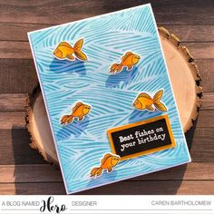 Best Fishes on your Birthday Wave Stencil, Hero Arts Cards, Orange Paper, Blog Names, Colorful Fish, Distress Ink, Cool Cards, It's Your Birthday