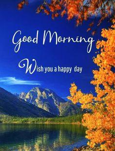 Good Morning Nature Images, Good Morning Friends Images, Good Morning Beautiful Pictures, Good Morning Beautiful Quotes, Morning Love Quotes, Good Morning World, Good Morning Picture, Good Morning Flowers, Good Morning Greetings