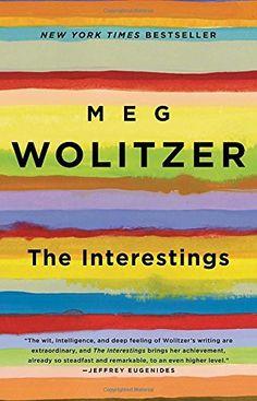 The Interestings: A Novel by Meg Wolitzer