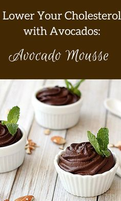 Lower Your Cholesterol with Avocados: Avocado Mousse