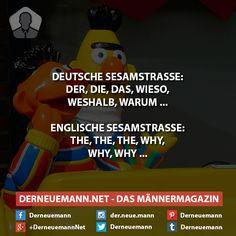 Der, Die, Das ... #derneuemann #humor #lustig #spaß #sesamstraße