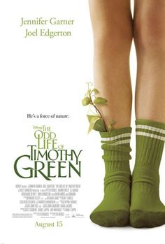 The Odd Life of Timothy Green - A Sweet Fairy Tale