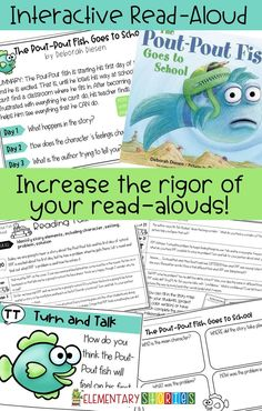 Make your read aloud time more engaging and rigorous with interactive read-alouds. Pout Pout Fish is perfect for the beginning of school.