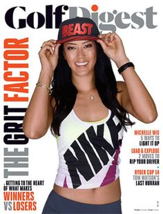 Michelle Wie on the cover of Golf Digest, October 2014 issue. Michelle Wie, Golf Magazine, Sports Magazine, Golf 2, Play Golf, Golf Digest Cover, Golf Club Reviews, Lpga Tour, Golf Umbrella