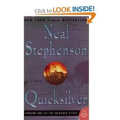 Book one of Stephenson's historical science fiction epic...by the time you are done with it, you are ready to start over.