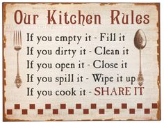"""Kitchen Rules"""