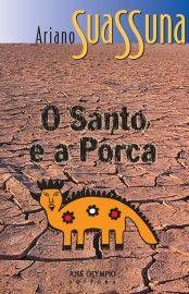 Download: O Santo e a Porca - Ariano Suassuna em ePUB mobi e PDF