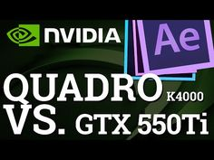 Какую видеокарту купить для Adobe After Effects? Nvidia Quadro k4000 vs gtx 550 - YouTube
