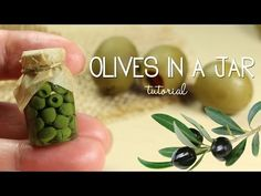 polymer clay Olives In a Jar TUTORIAL - YouTube