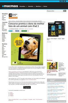 Título: Concurso premia o dono da melhor foto de animal com iPad3;  Veículo: Macmais;   Data: 06/05/2013;   Cliente: Winaminute.