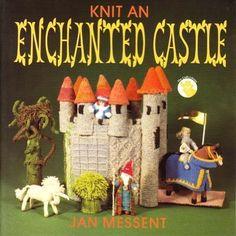 Knit An Enchanted Castle: Jan MESSENT: 9780855326005: Amazon.com: Books