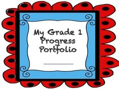 Based on Anne Davies work on Assessment for Learning, I developed this progress portfolio idea for Grade 1. Instead of simply grading student work and constantly assessing everything they do, why not give them a say in how they think they are doing.There is a main cover sheet for the portfolio, which can be a duo-tang, an exercise or a binder.