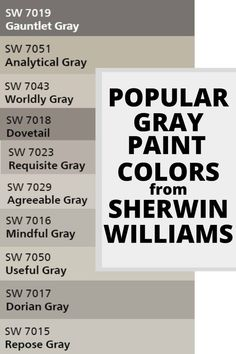 These are 10 of the most popular gray paint colors from Sherwin Williams. These are 10 of the most popular gray paint colors from Sherwin Williams. If you are struggling to find the perfect gray, this is for you. interiors Most Popular