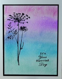 Unique, handmade Birthday Card. 5 inches by 7 inches. Black flower stamped over a blue, green and purple watercolor background. Its your special day sentiment stamped. Blank inside. Pay shipping on the first card, additional cards in the same order ship free to the same