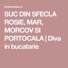 SUC DIN SFECLA ROSIE, MAR, MORCOV SI PORTOCALA | Diva in bucatarie Health Fitness, Healthy, Smoothie, Kitchens, Diet, Smoothies, Health, Fitness, Health And Fitness