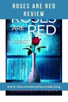 Roses Are Red is pure escapism with utterly compelling characters and a plot that is born from a deep-seated sense of unease. It is sharp and atmospheric, and I blasted through it. Must Read Novels, Best Books To Read, Good Books, Best Psychological Thrillers Books, Reading Facts, Starting A Book, Thriller Books, Book Gifts, Love Book