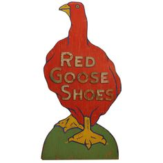 Antique Wood Red Goose Shoes Sign | From a unique collection of antique and modern signs at https://www.1stdibs.com/furniture/folk-art/signs/